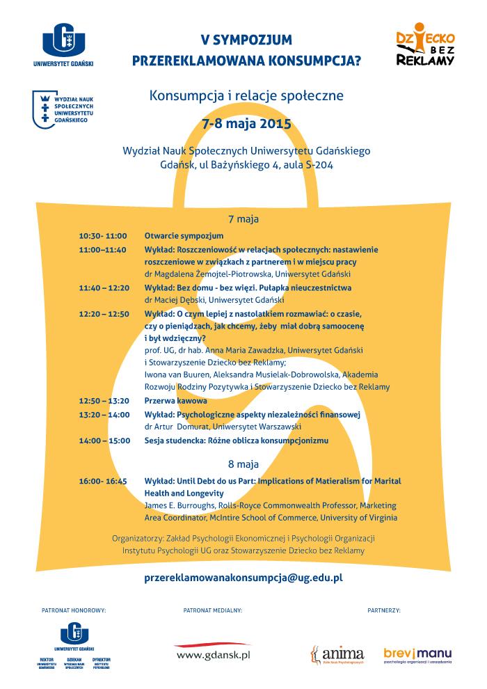 Sympozjum Przereklamowana konsumpcja? Konsumpcja irelacje społeczne, Gdańsk, 7-8 maja 2015