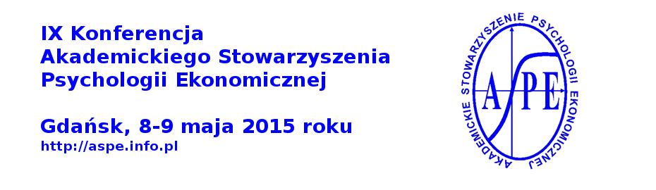 IX Konferencja Psychologii Ekonomicznej, Gdańsk, 8-9 maja 2015