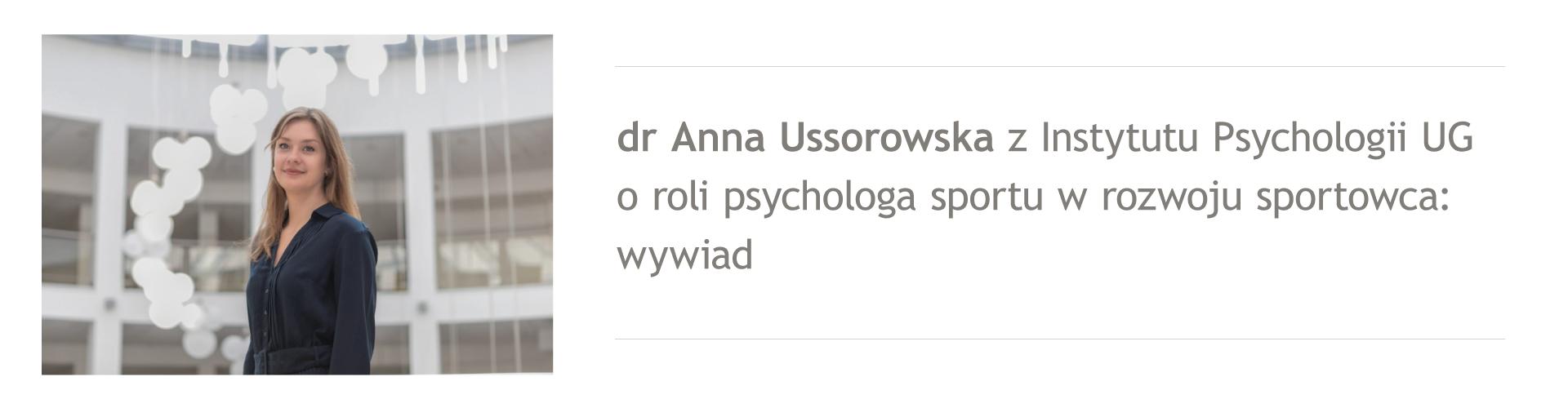 Dr Anna Ussorowska, wybitny psycholog sportu z UG: Celem mojej pracy jest wszechstronny rozwój sportowca