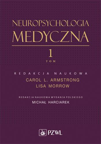 Neuropsychologia Medyczna tom 1