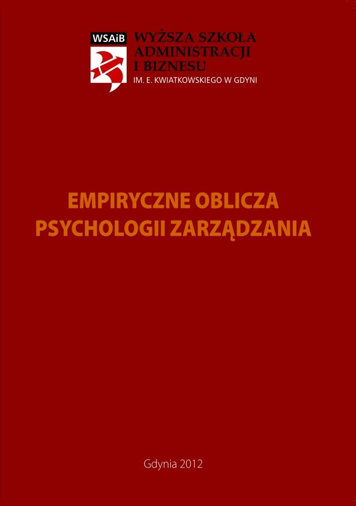 Empiryczne oblicza psychologii zarządzania.
