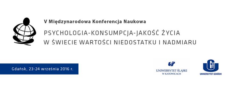 Konferencja Psychologia-Konsumpcja-Jakość życia