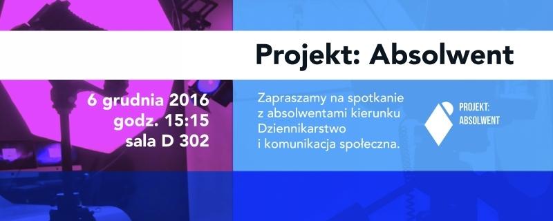 """Projekt: Absolwent"""" po raz trzeci – porozmawiajmy o fotografii"""