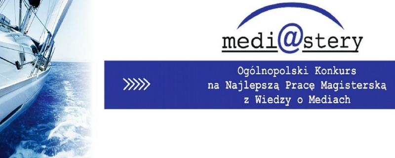 IV edycja Konkursu na Najlepszą Pracę Magisterską z Wiedzy o Mediach Medi@stery!