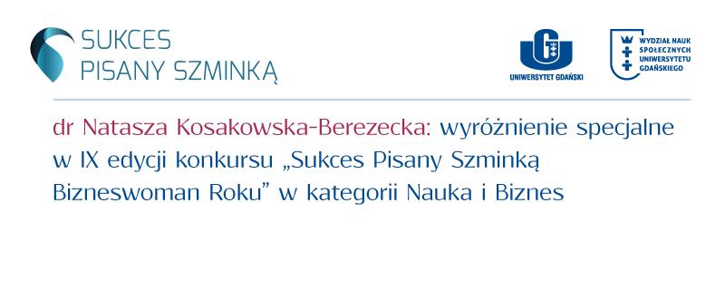 Wyróżnienie dla dr Nataszy Kosakowskiej-Berezeckiej