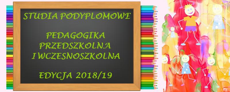 Pedagogika Przedszkolna i Wczesnoszkolna edycja 2018/19