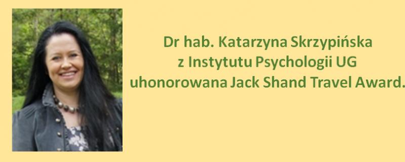 dr hab. Katarzyna Skrzypińska uhonorowana nagrodą Jack Shand Travel Award