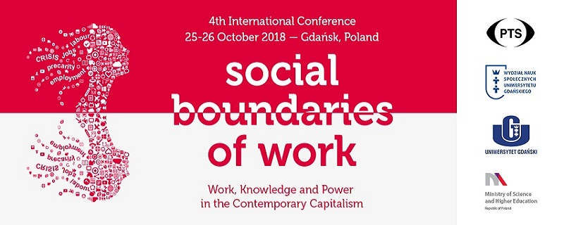 IV Międzynarodowa konferencja z cyklu: Społeczne granice pracy pt.: Praca, wiedza i władza we współczesnym kapitalizmie