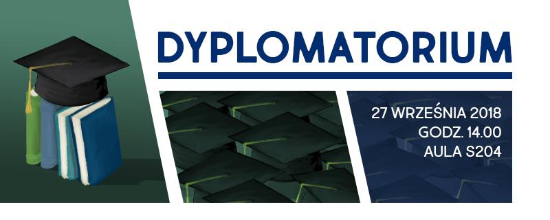 Dyplomatorium 27.IX.2018 g. 14:00 Aula S 204