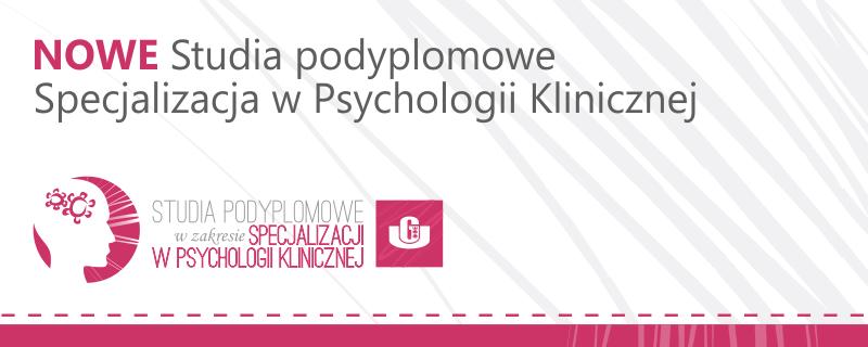 Nabór na specjalizację w psychologii klinicznej