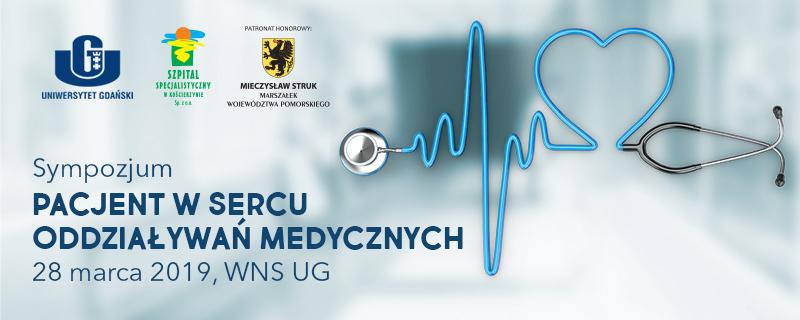 Sympozjum Pacjent w sercu oddziaływań medycznych, 28 marca 2019